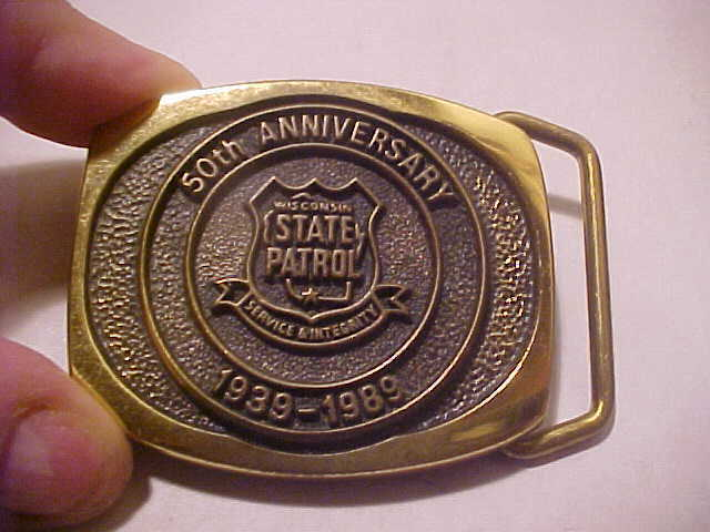 WISCONSIN STATE PATROL 50TH ANNIVERSARY BELT BUCKLE **** FREE SHIP IN USA ****