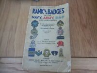 ARMY BOOK RANK AND BADGES IN THE ARMY NAVY AND RAF 1943 London Ec talbot -tooth