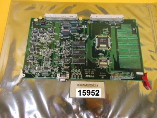 Nikon 4s018-163 Shrinc-ctrl Control Card Pcb Nsr-s202a System Used Working