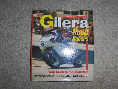 Gilera Road Racers from Milan to Mountain 1909- 68 Osprey foreword by Phil Read