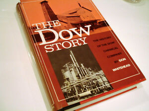 1968 First Edition THE DOW STORY History of the Dow Chemical Co.