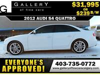 2012 Audi S4 S-Line V6T 3.0 AWD $239 bi-weekly APPLY NOW