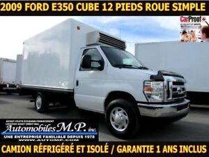 2009 Ford E-350 CAMION REFRIGERE ET ISOLÉ