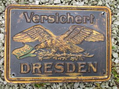 DRESDEN VERSICHERT  geprägtes Blechschild EV.: 40 E  um 1912