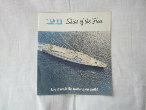 P & O Ships of the Fleet & Deck Plans for the Ship ORSOVA (June 1970)