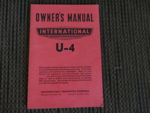 Vintage Manual for International U4 -very good condition
