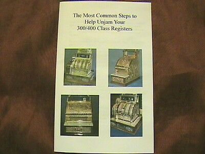 "COMMON STEPS TO ""UNJAM"" YOUR ANTIQUE NATIONAL CASH REGISTER CLASS 300/400 NCR"