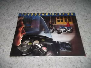 The Suzuki Motorcycle Book 1985  Brochure of all Models