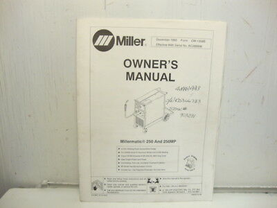 Miller Millermatic 250250mp Owners Manual 1992 Starting Ser No Kc289996