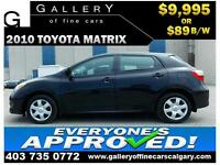 2010 Toyota Matrix AT $89 bi-weekly APPLY TODAY DRIVE TODAY