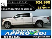 2010 FORD F150 PLATINUM *EVERYONE APPROVED* $0 DOWN $179/BW!