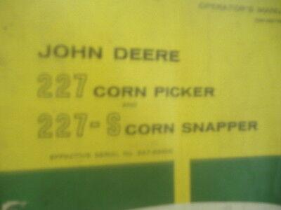 John Deere 227 Corn Picker 227-s Corn Snapper Operators