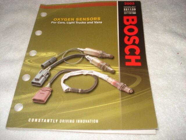 BOSCH OXYGEN SENSORS for CARS, LIGHT TRUCKS & VANS 2003