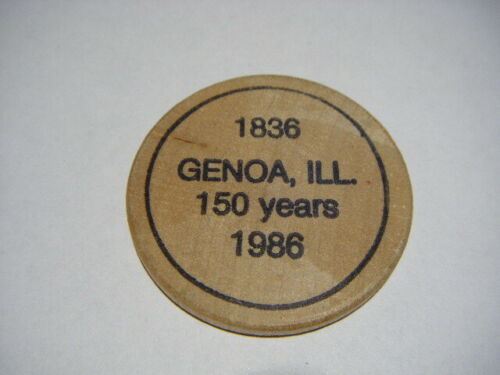 Vintage Genuine Wooden Buck Nickle Genoa IL 150 Years 1836-1986 Illinois  H1
