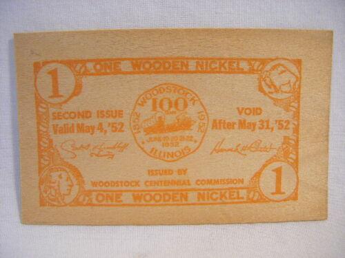 1952 Woodstock Illinois Il Wooden Nickel Centennial Commision Wood Money G13