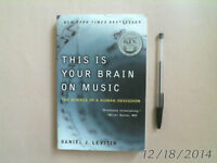 THIS IS YOUR BRAIN ON MUSIC - Daniel J. Levitin 2006