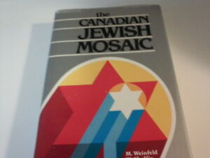 Canadian Jewish Mosaic & How We Lived