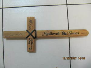 Collectible Autographed Medieval Times Wooden Sword Circa 1999