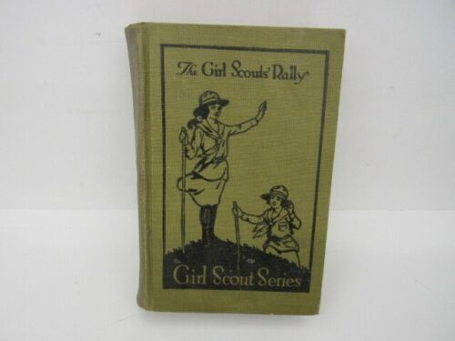 First Edition Antique 1921 The Girl Scouts Rally Hardcover Book