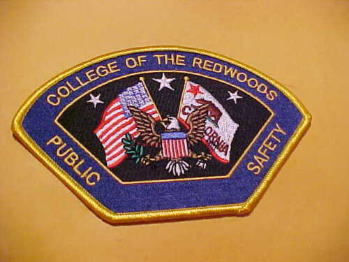 CALIFORNIA COLLEGE OF REDWOODS POLICE PATCH SHOULDER SIZE UNUSED BIG 6 X 3.5
