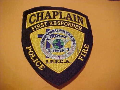 INTERNATIONAL CHAPLIN POLICE & FIRE POLICE PATCH SHOULDER SIZE UNUSED NO EDGE