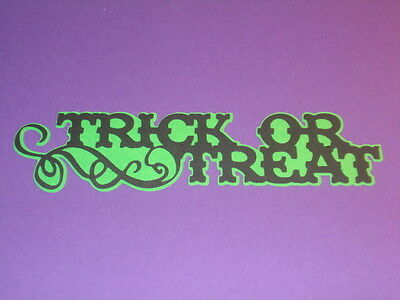 TRICK OR TREAT TITLE*****HALLOWEEN CRICUT DIE CUT****CARDS**SCRAPBOOK**WORLDWIDE - Halloween Cards Cricut