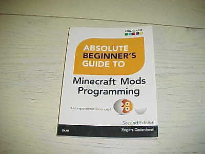 New Absolute Beginners Guide To Minecraft Mods Programming Book 2016 Pb