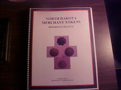 6th Edition North Dakota trade token manual.