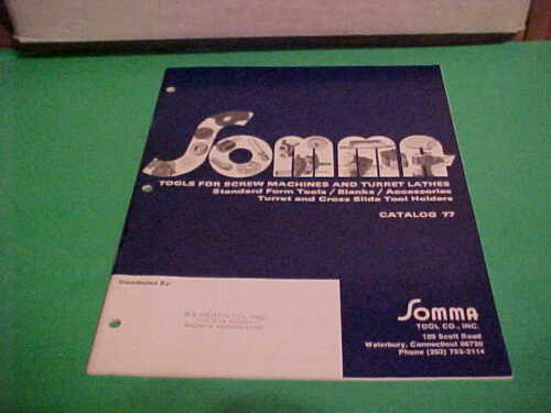VINTAGE ORIGINAL 1977 SOMMA TOOL COMPANY  CATALOG 77 FOR SCREWS MACHINES OTHER