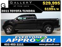 2011 TOYOTA TUNDRA LIFTED  *EVERYONE APPROVED* $0 DOWN $199/BW!