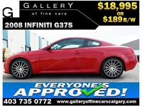 2008 Infiniti G37S $189 bi-weekly APPLY NOW DRIVE NOW