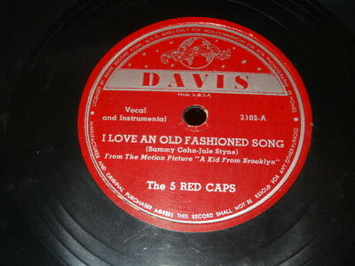 THE 5 RED CAPS I LOVE AN OLD FASHIONED SONG ATLANTA G.A. 78 RPM DAVIS