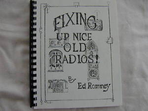 Fixing-Up-Nice-Old-Radios-by-Ed-Romney-Book-Excellent