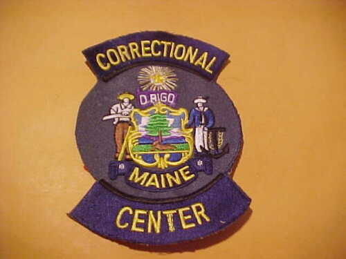 MAINE CORRECTIONAL CENTER POLICE PATCH SHOULDER SIZE UNUSED NO EDGE 5 X 3 1/2