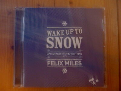 Felix Miles : Wake up to Snow An Even Better Christmas with Felix (Best Music To Wake Up To)