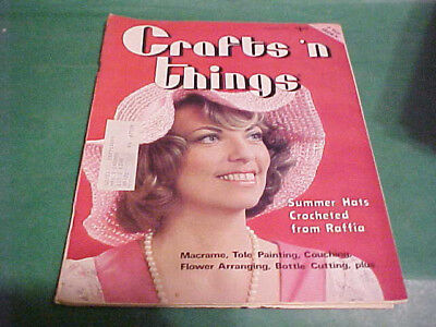 SUMMER 1978 CRAFTS 'N THINGS BOOKLET CROCHETED HATS