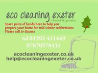 Eco Cleaning Exeter. Spare pairs of hand to help you prepare for the Mid Winter Celebrations