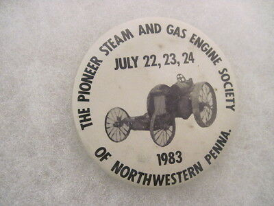 OLD VINTAGE 1983 PIONEER  STEAM & GAS ENGINE PIN PINBACK CAR COLLECTIBLE