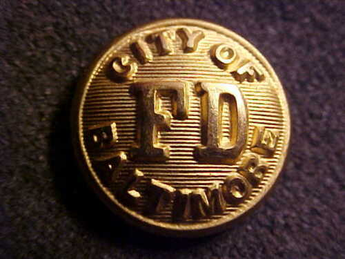 OLD OBSOLETE CITY OF BALTIMORE FIRE DEPARTMENT 5/8 UNIFORM BUTTON EXTRA QUALITY