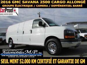 2016 GMC Savana 2500 CARGO ALLONGÉ 52.000 KM FULL GARANTIE DE GM