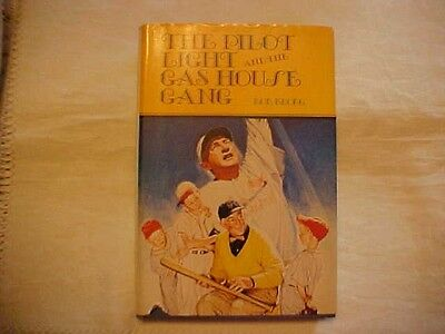 1980 HB w/DJ THE PILOT LIGHT AND THE GAS HOUSE GANG by BOB BROEG SIGNED