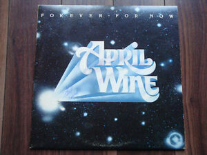 April Wine – Forever For Now LP Record