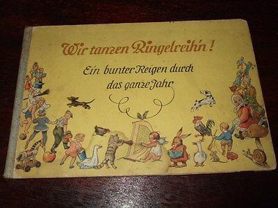 Wir tanzen Ringelreihn,G.Drechsler,ca.1930,sehr seltenes Kinderbuch,Kita