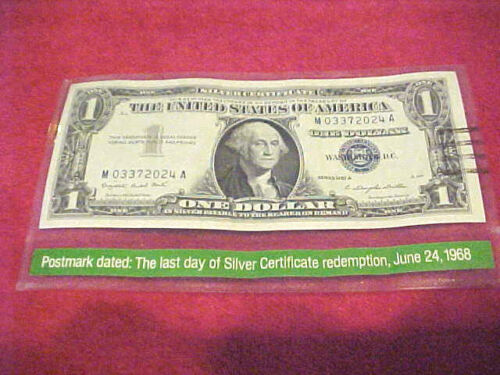 1968 #E-5 99 COMPANY US LAST DAY OF 1$ SILVER CERTIFICATE REDEMPTION 6/24/1968