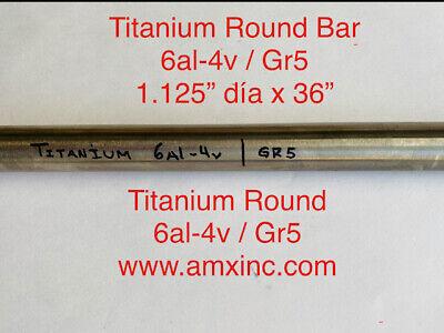 Titanium Round Bar 6al-4v 1.125 Dia X 36 Long