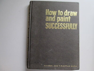 Good - How To Draw And Paint Successfully A Basic Book Of Self Instruction For B (How To Draw A B)