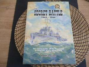 The Secret Battle 1942 - 1944 Robert Wallace Naval conflicts Amaroo Gungahlin Area Preview