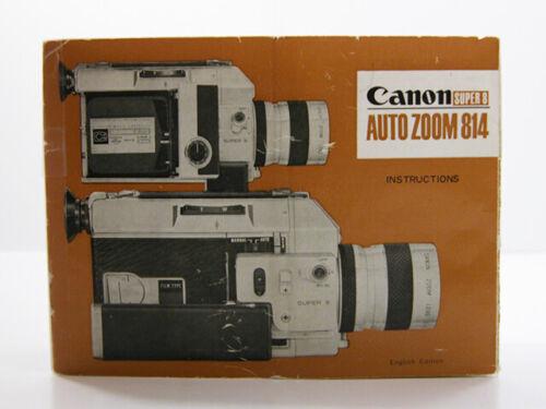 Original CANON Auto Zoom 814 Super 8 Movie Camera Factory INSTRUCTION MANUAL