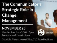 The Communicator's Strategic Role in Change Management
