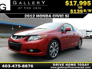 2012 Honda Civic Si $139 bi-weekly APPLY NOW DRIVE NOW
